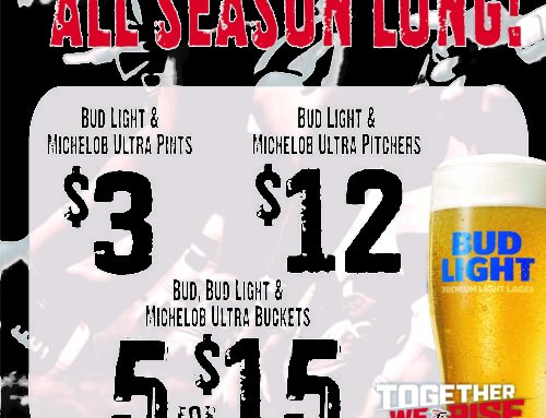Game Day Specials – All Season Long!